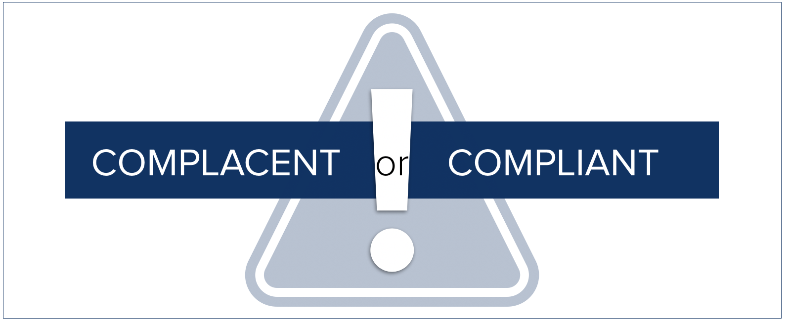 Complacent or Compliant - blog-banner